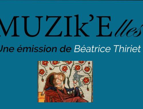LDWTV – 'MUSIk'Elles', une émission de Béatrice Thiriet ou l'histoire de la musique au féminin.